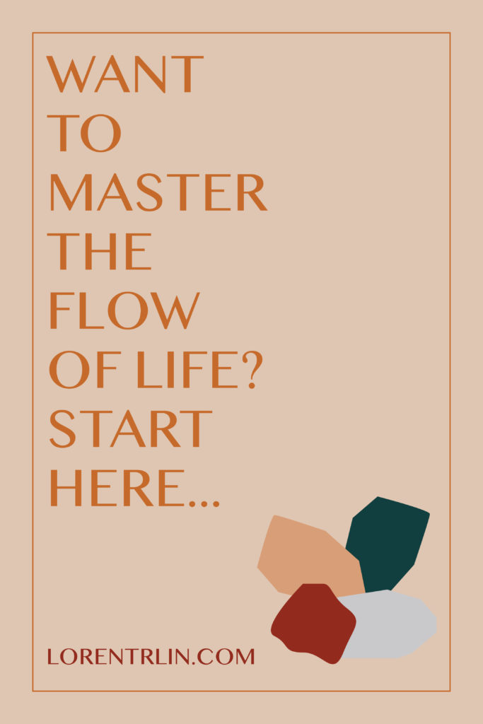 Loren Trlin - Business Coach - Master the Flow of Life