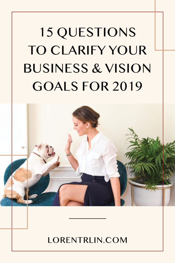 Loren Trlin - Business Coach - Clarify Your 2019 Business & Vision Goals