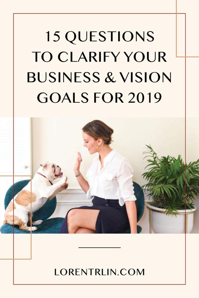 Loren Trlin - Business Coach - Clarify Your 2019 Business & Vision Goals